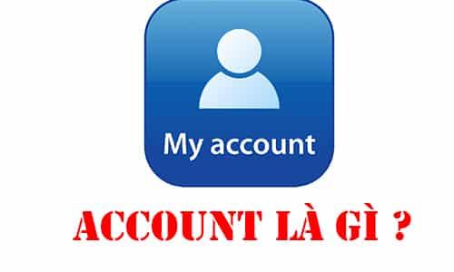 account là gì ?