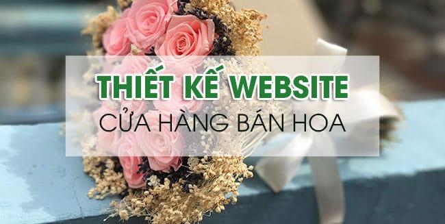 Thiết kế website cửa hàng bán hoa