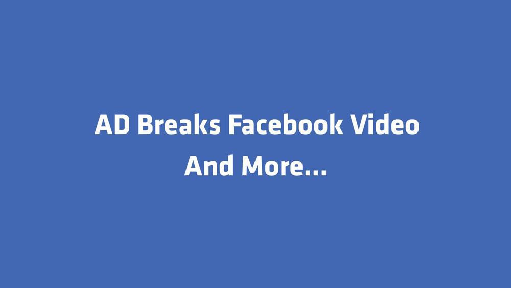 Ad Breaks là gì