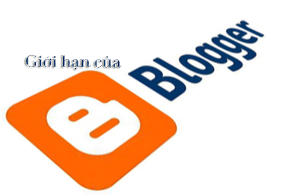 Giới hạn của Blogger